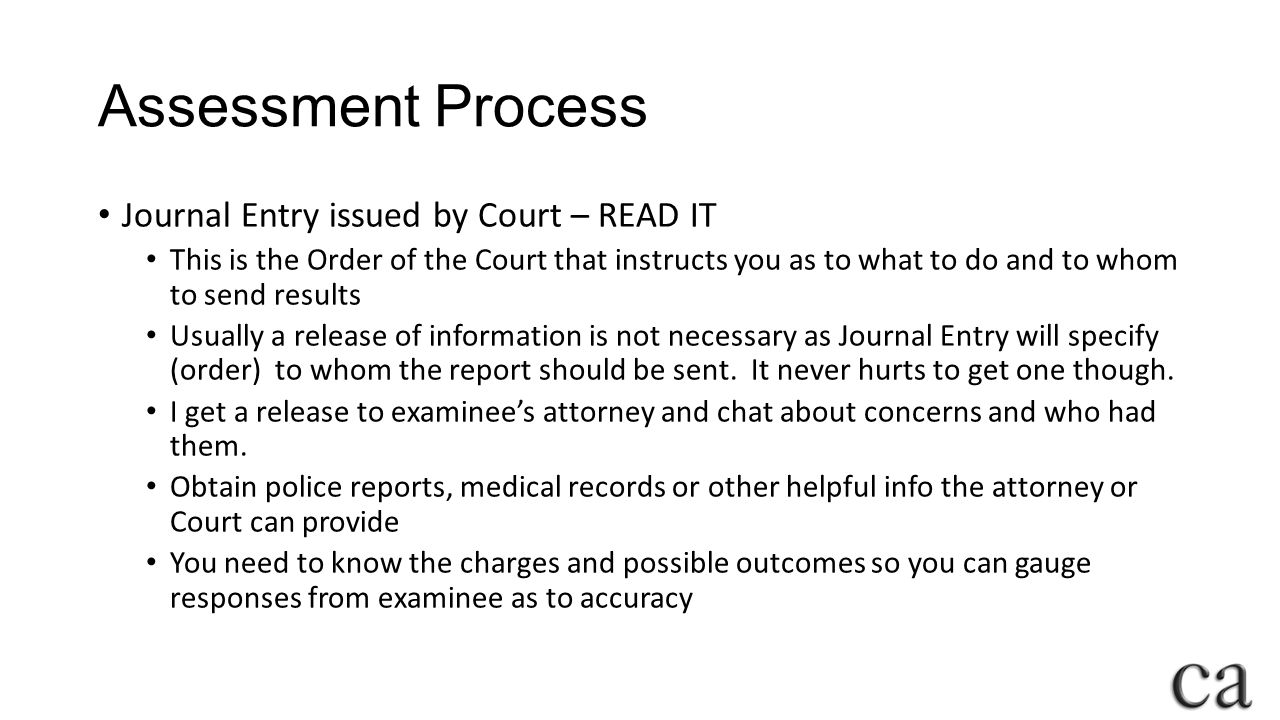 Assessment Process Journal Entry issued by Court – READ IT