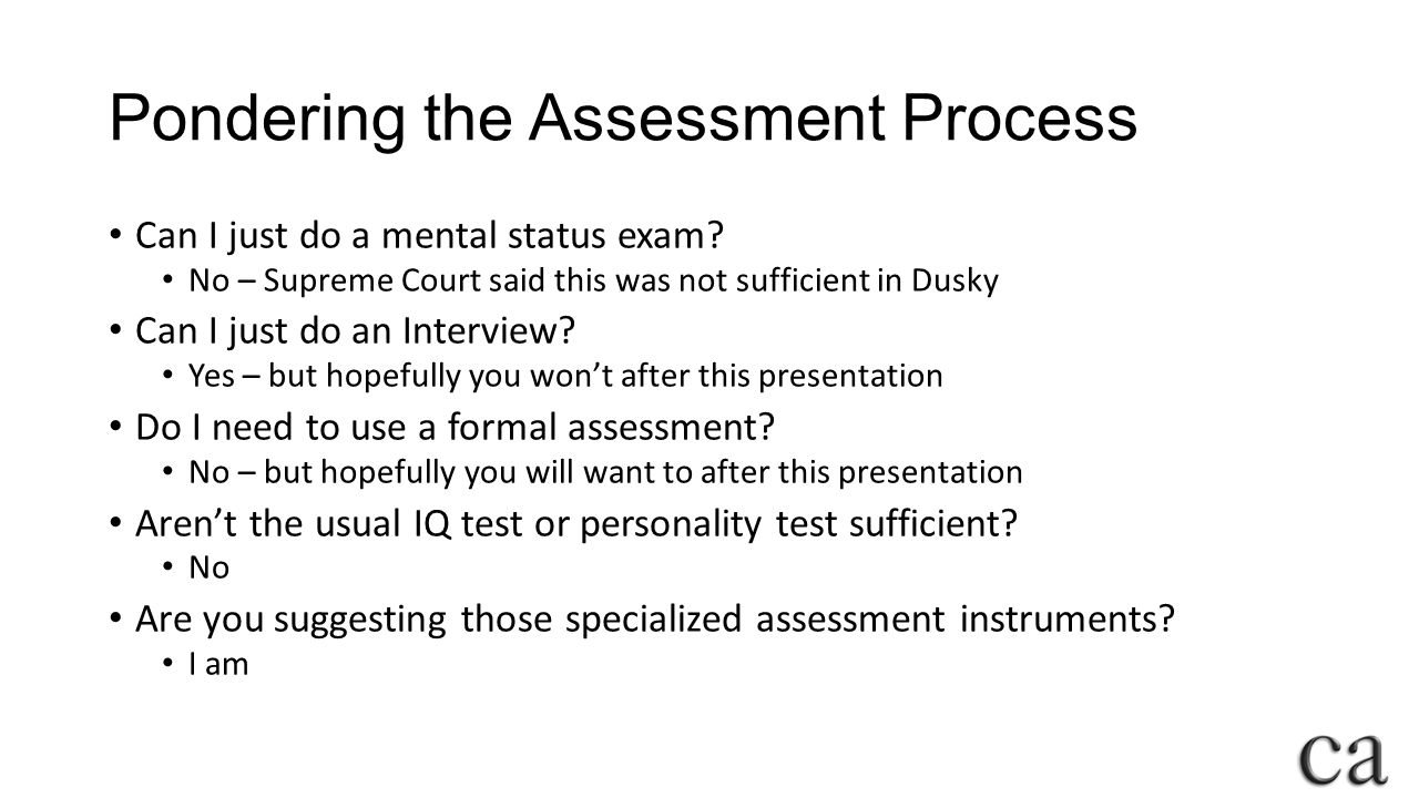 Pondering the Assessment Process