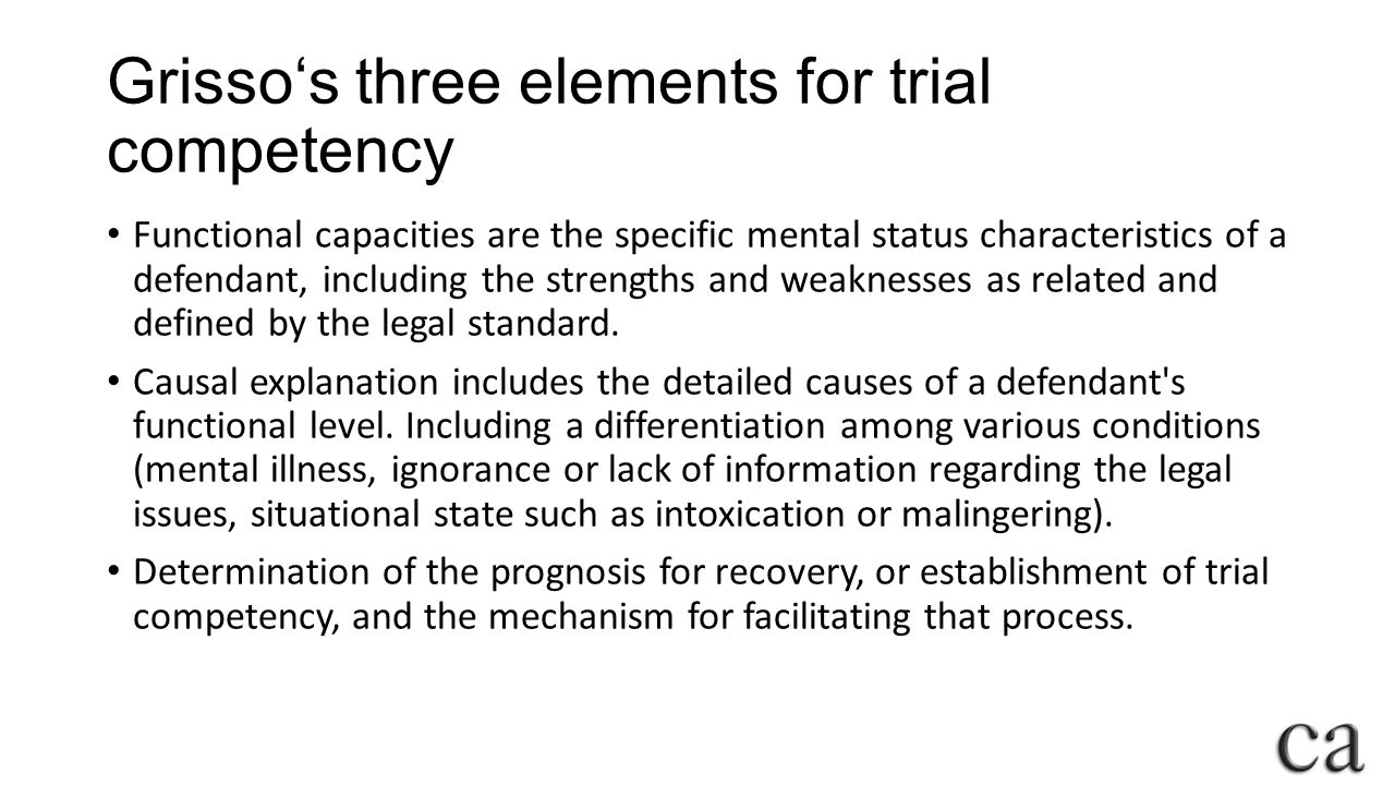 Grisso's three elements for trial competency