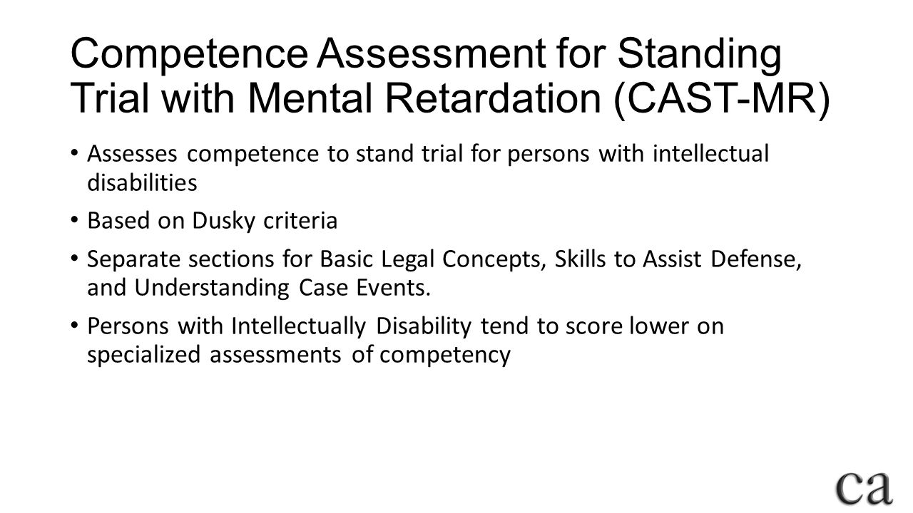Competence Assessment for Standing Trial with Mental Retardation (CAST-MR)