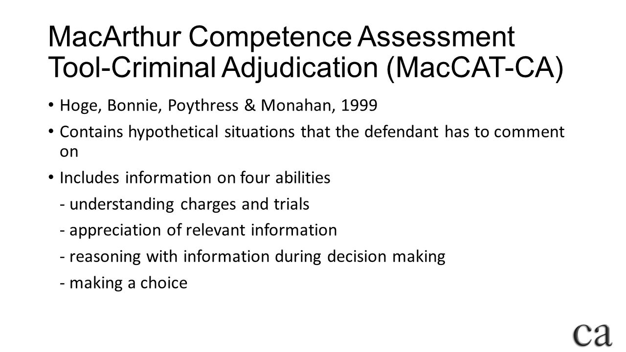 MacArthur Competence Assessment Tool-Criminal Adjudication (MacCAT-CA)