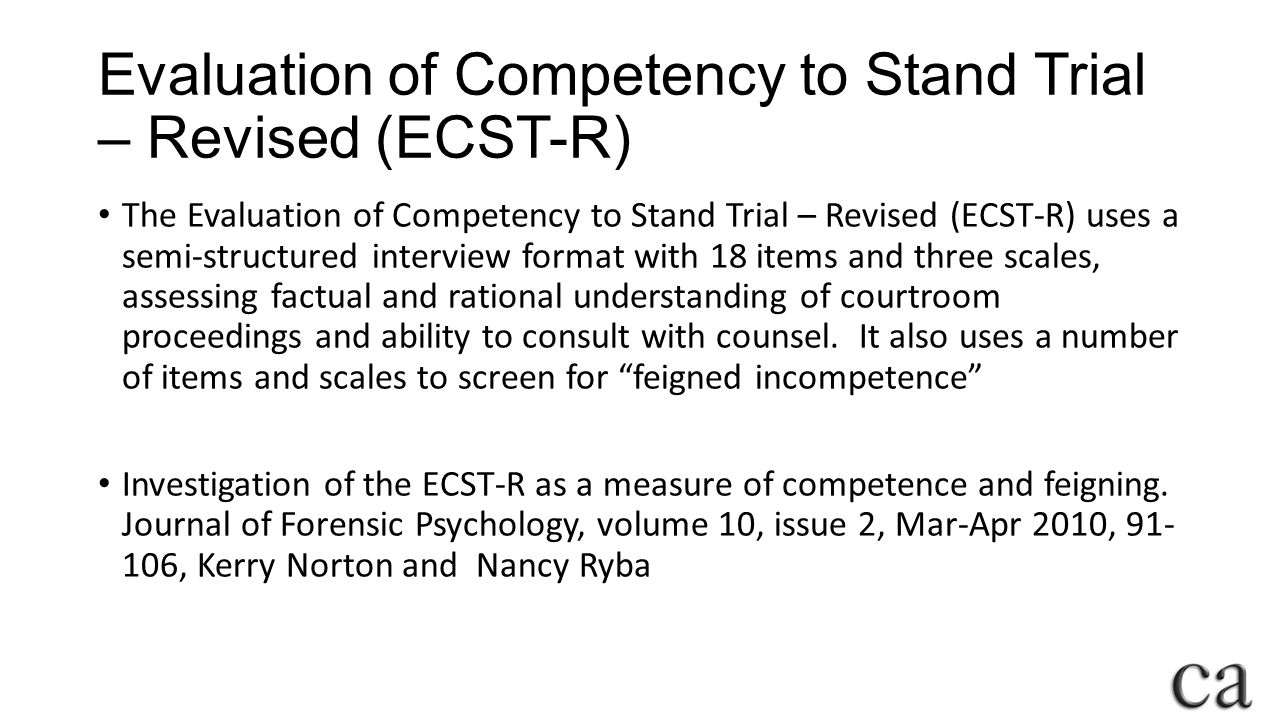 Evaluation of Competency to Stand Trial – Revised (ECST-R)