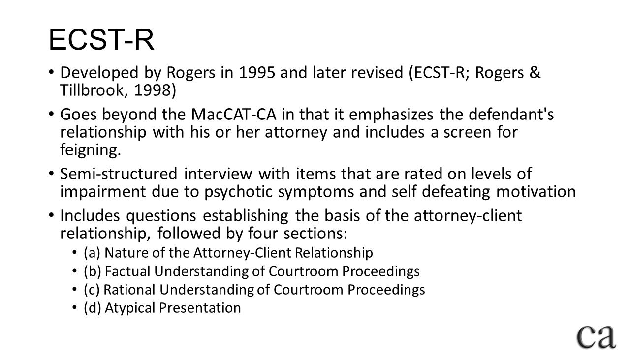 ECST-R Developed by Rogers in 1995 and later revised (ECST-R; Rogers & Tillbrook, 1998)