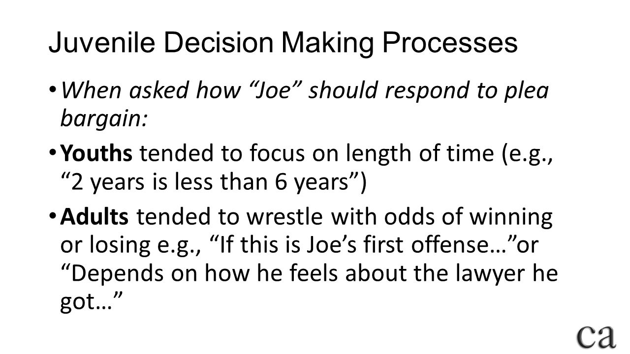 Juvenile Decision Making Processes