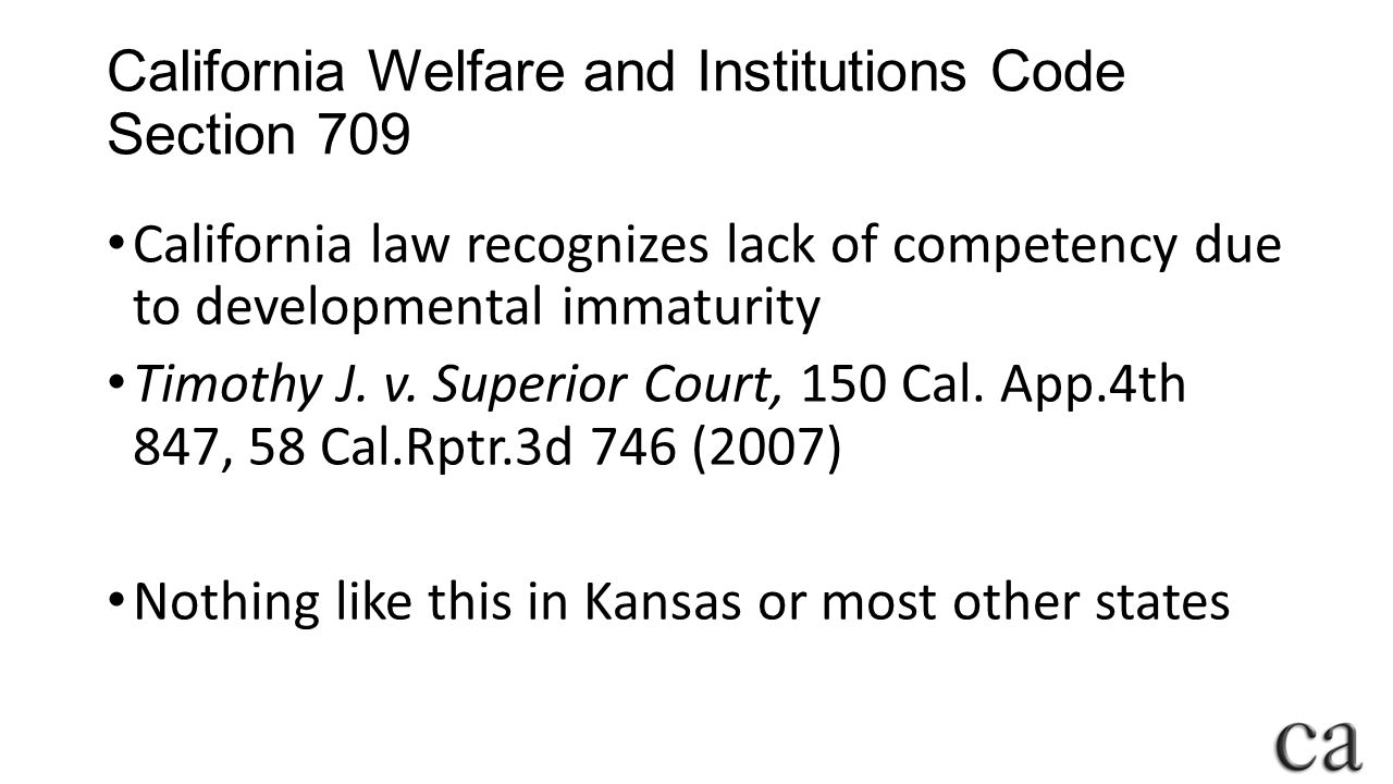 California Welfare and Institutions Code Section 709