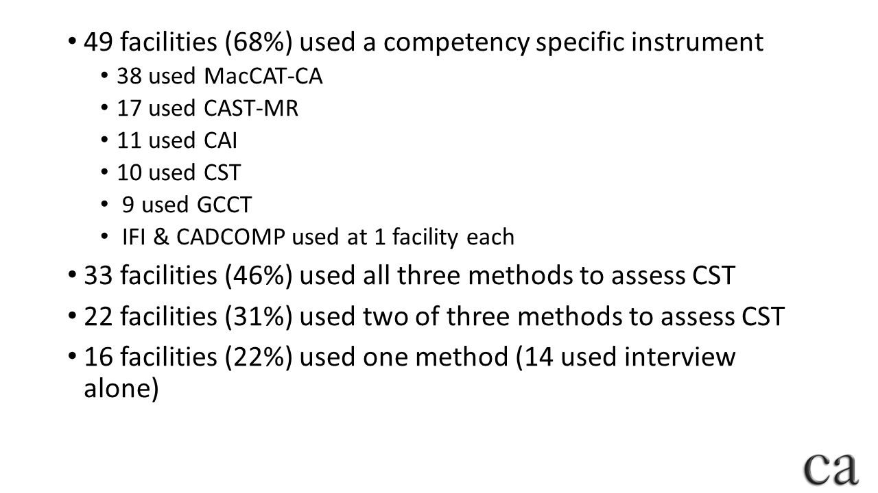 49 facilities (68%) used a competency specific instrument