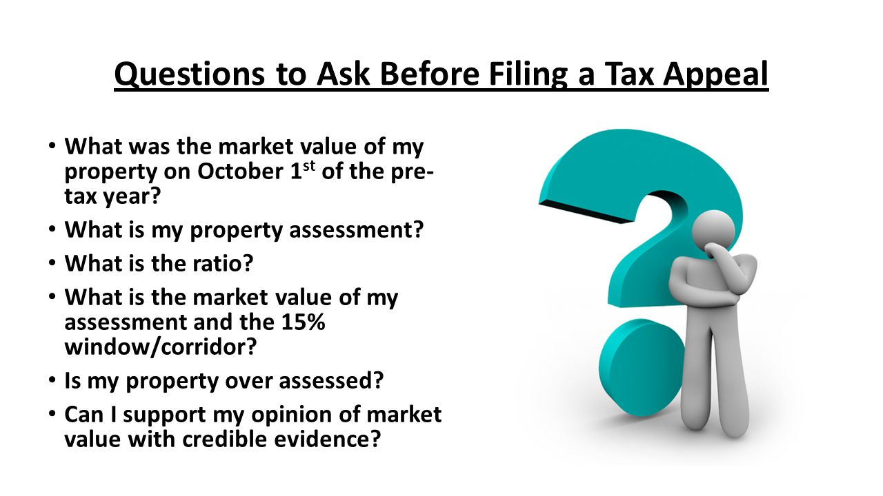 Questions to Ask Before Filing a Tax Appeal