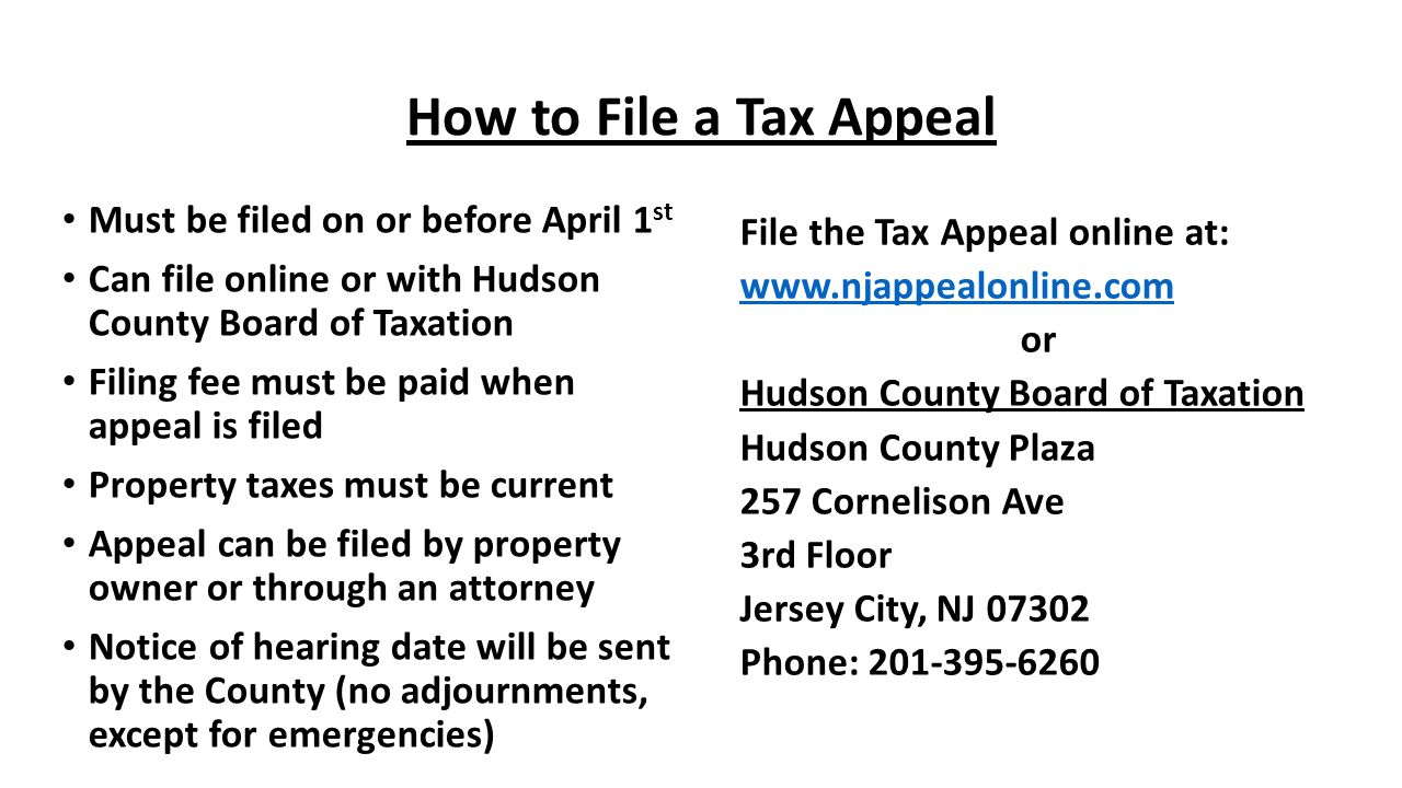How to File a Tax Appeal Must be filed on or before April 1st