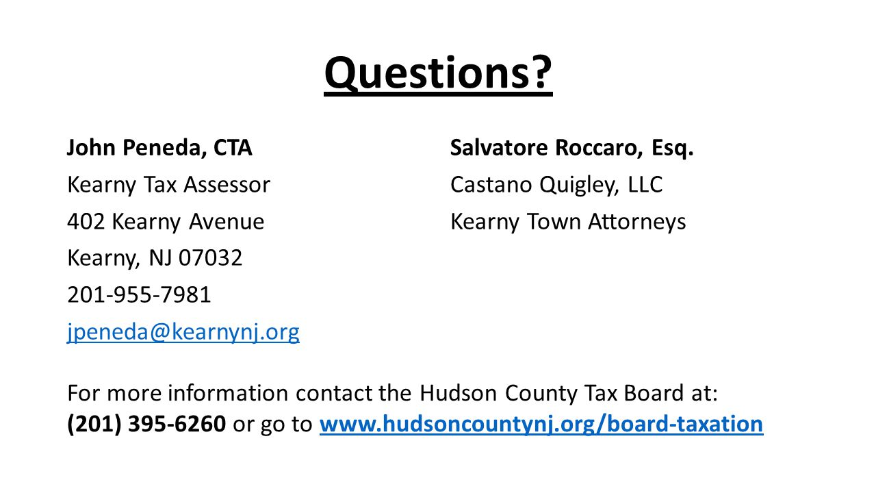 Questions John Peneda, CTA Kearny Tax Assessor 402 Kearny Avenue