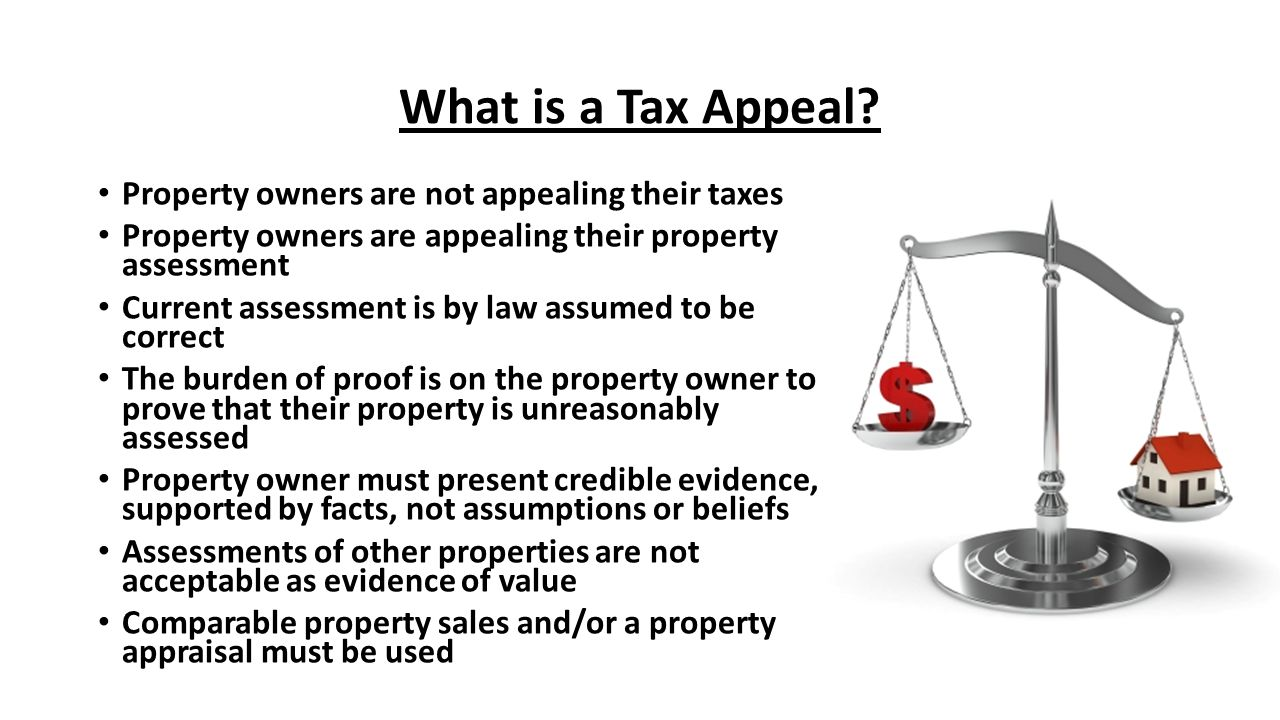 What is a Tax Appeal Property owners are not appealing their taxes
