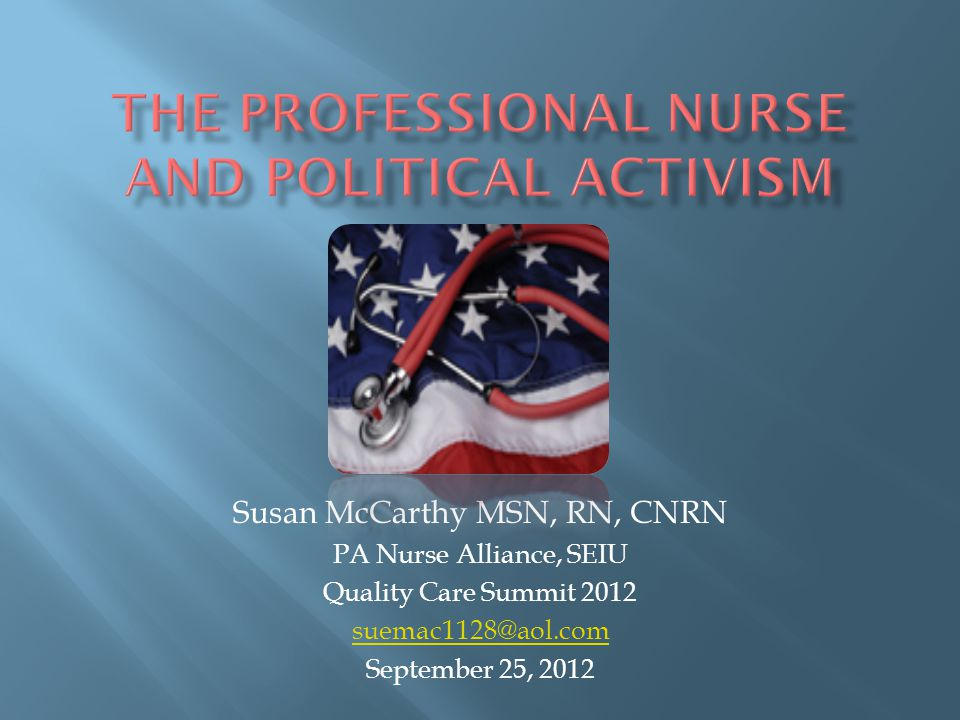 The Professional Nurse and Political Activism
