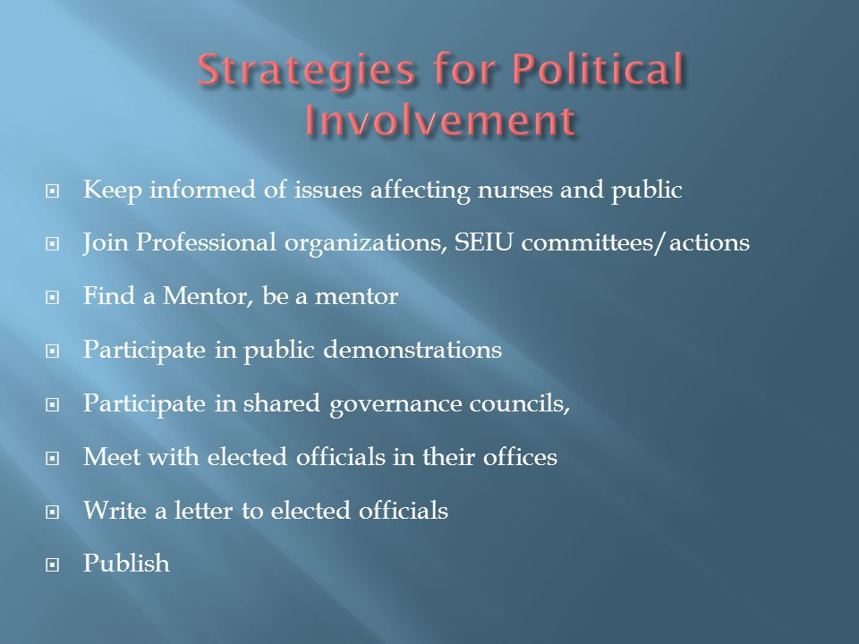 Strategies for Political Involvement