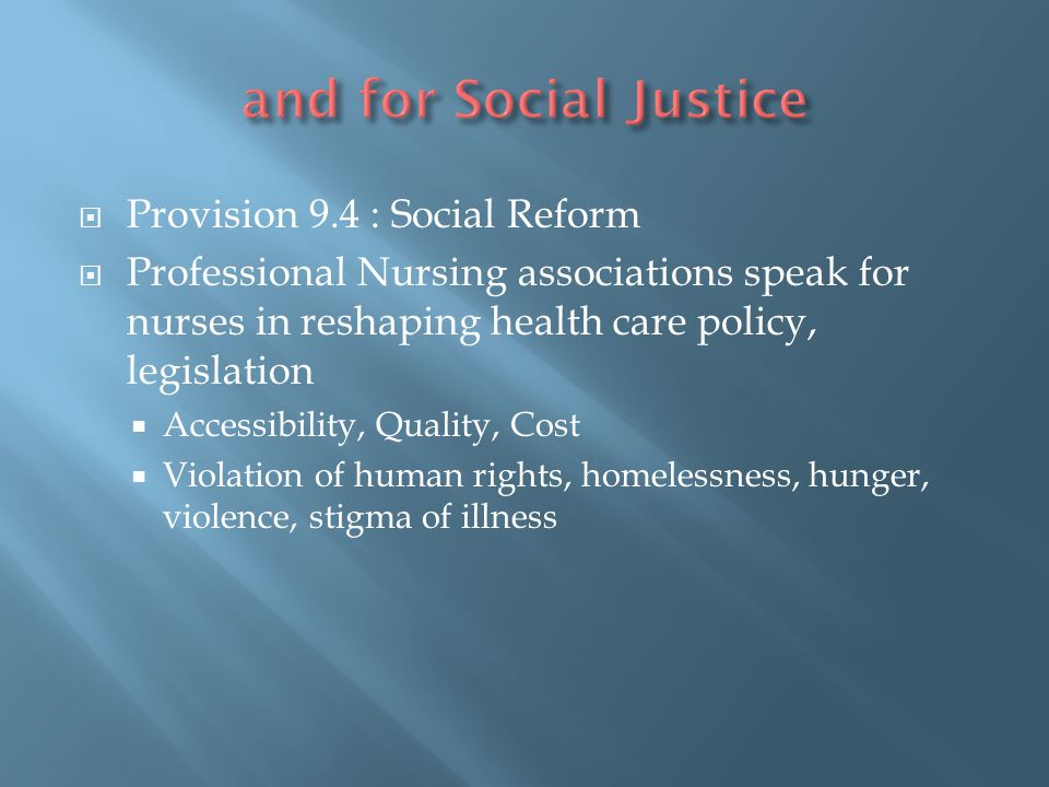 and for Social Justice Provision 9.4 : Social Reform