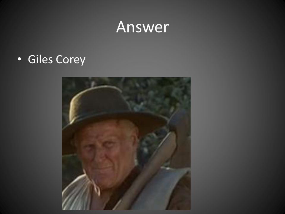 Answer Giles Corey