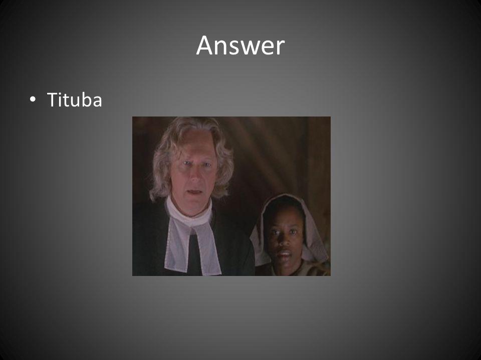 Answer Tituba