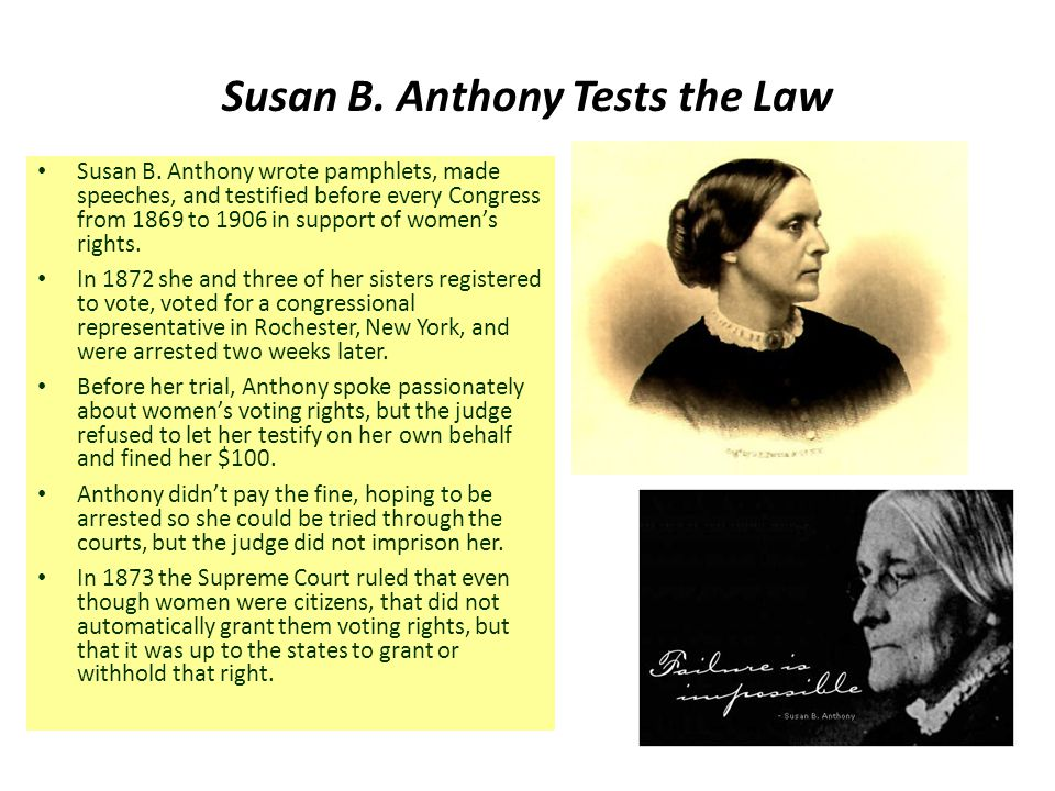 Susan B. Anthony Tests the Law