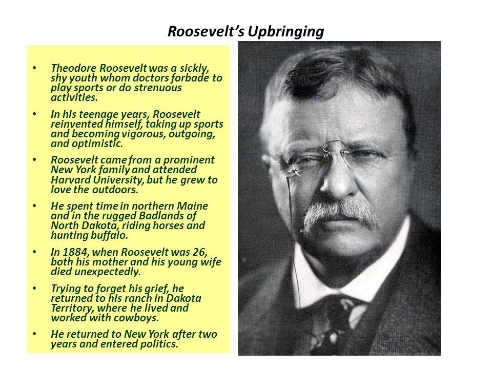 Roosevelt's Upbringing