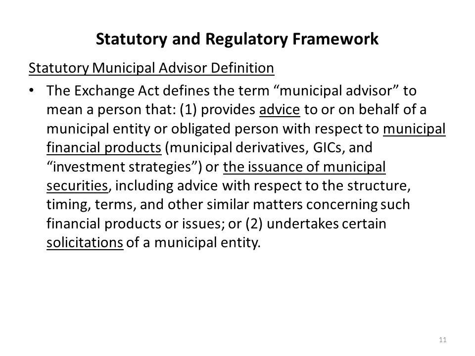 Statutory and Regulatory Framework