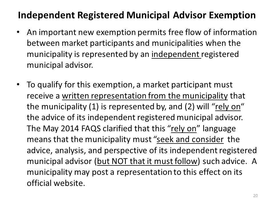 Independent Registered Municipal Advisor Exemption