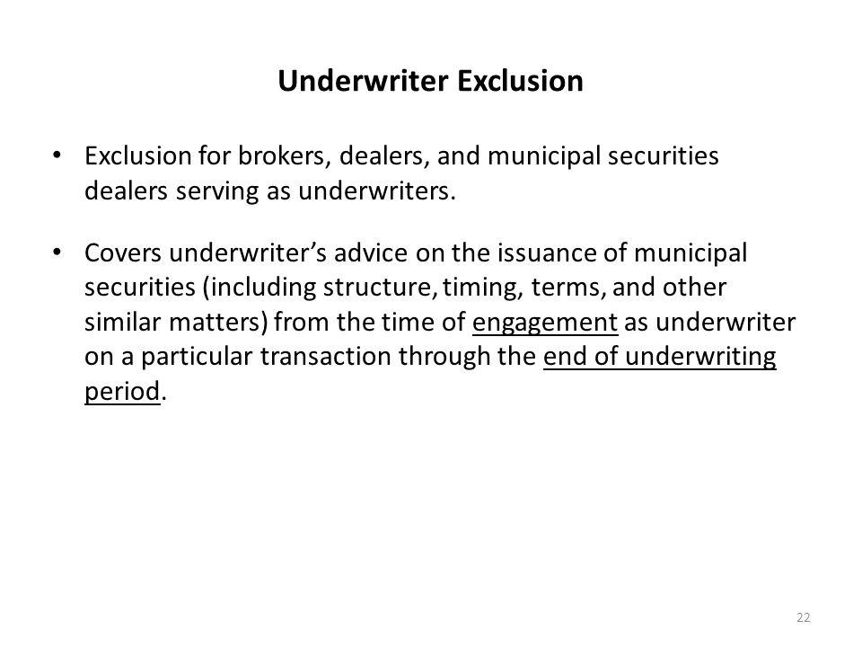 Underwriter Exclusion