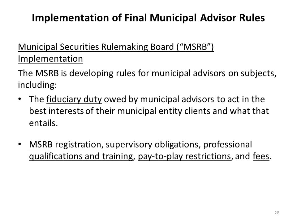 Implementation of Final Municipal Advisor Rules
