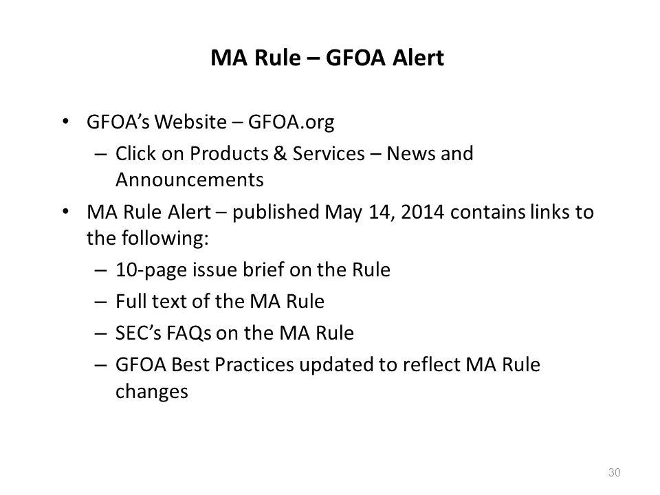 MA Rule – GFOA Alert GFOA's Website – GFOA.org