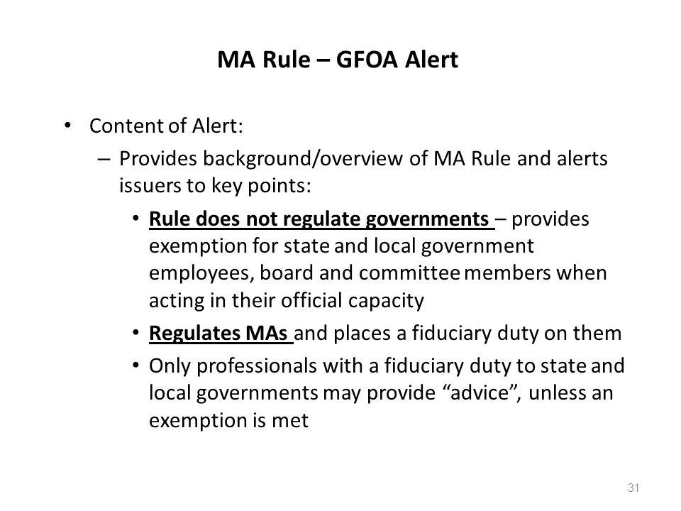 MA Rule – GFOA Alert Content of Alert: