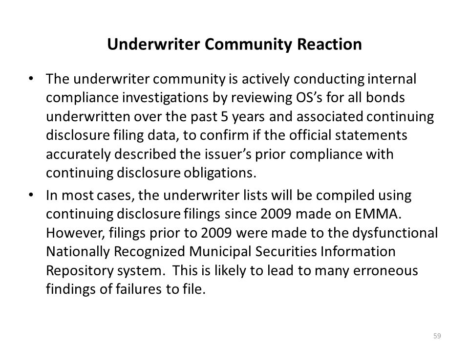 Underwriter Community Reaction