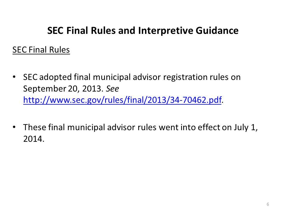 SEC Final Rules and Interpretive Guidance