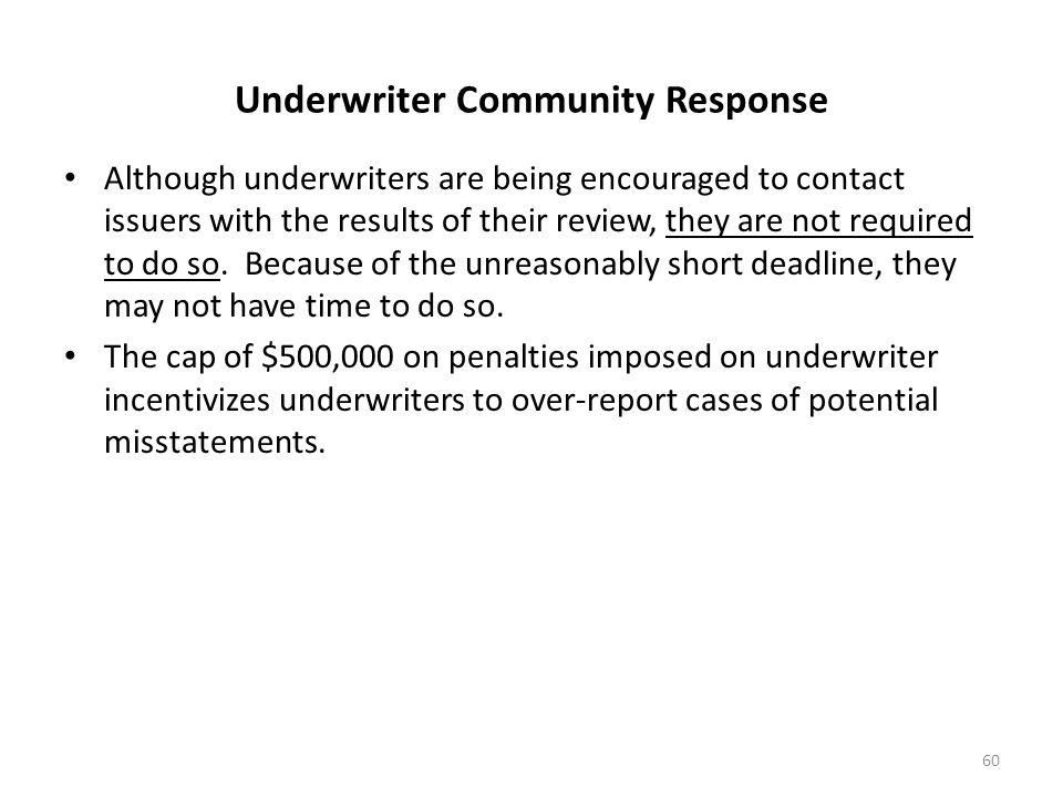 Underwriter Community Response