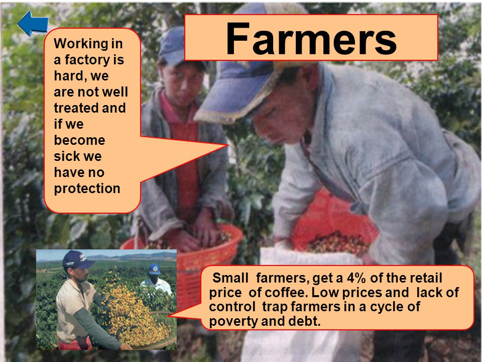 Farmers Working in a factory is hard, we are not well treated and if we become sick we have no protection.
