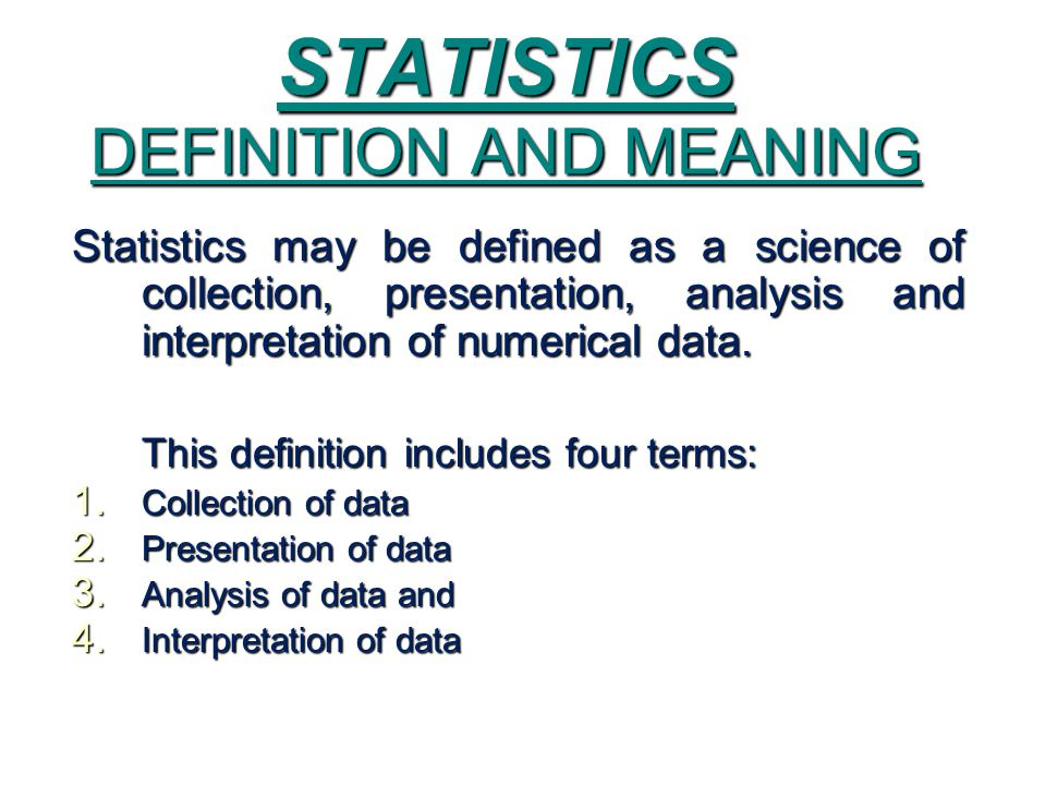 STATISTICS DEFINITION AND MEANING