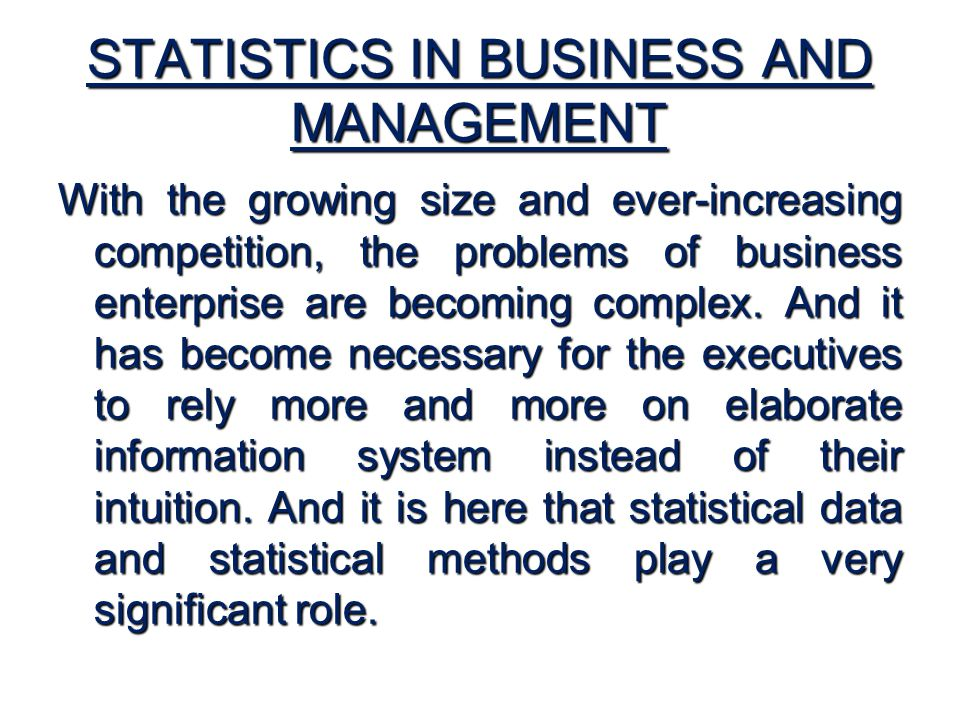 STATISTICS IN BUSINESS AND MANAGEMENT