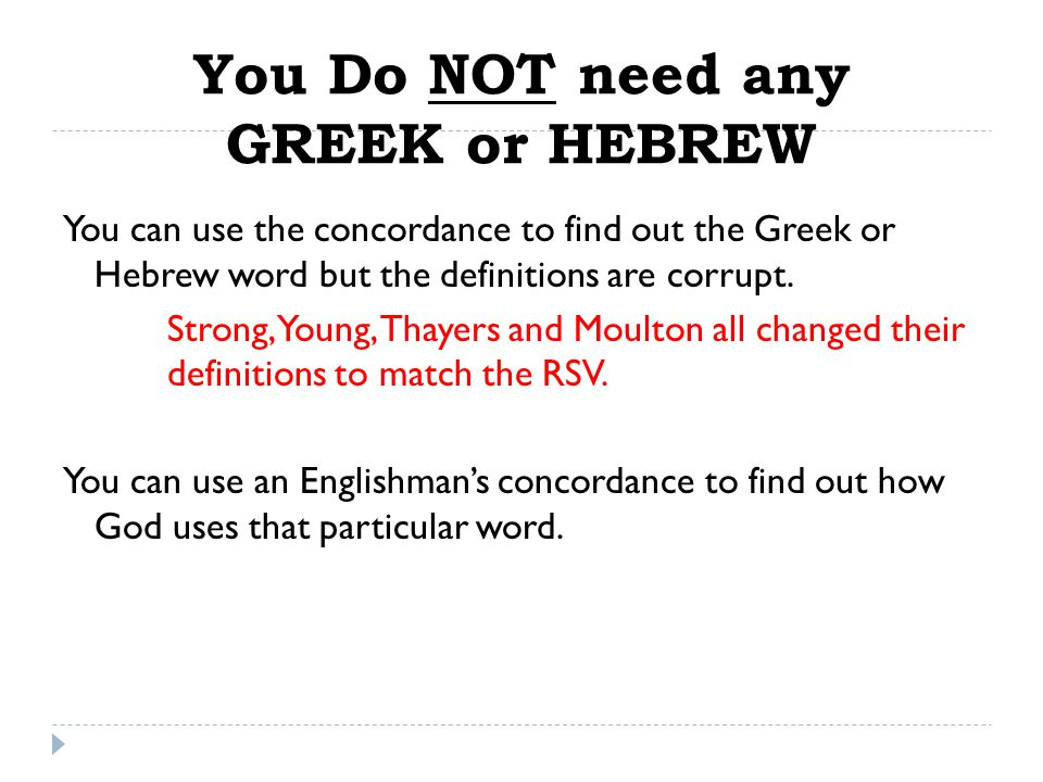 You Do NOT need any GREEK or HEBREW