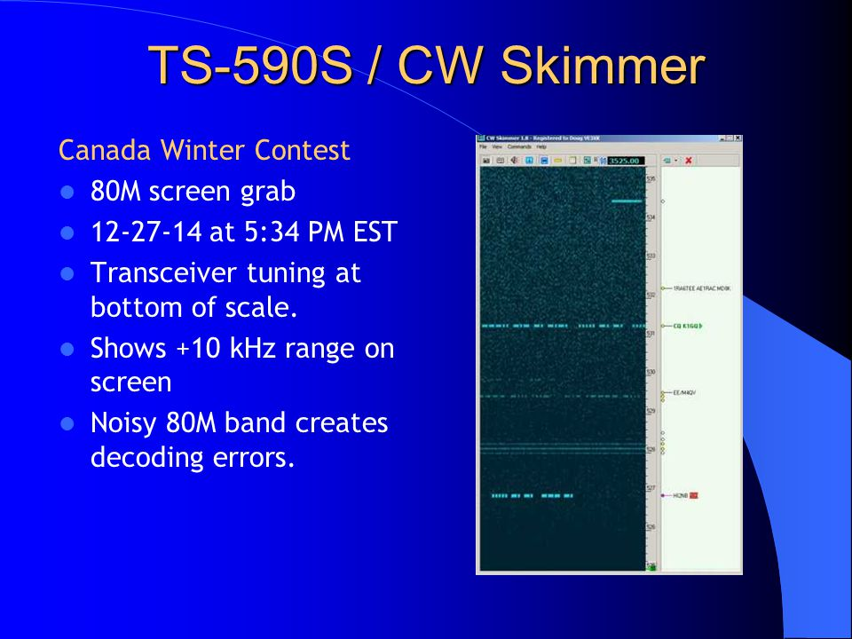 TS-590S / CW Skimmer Canada Winter Contest 80M screen grab