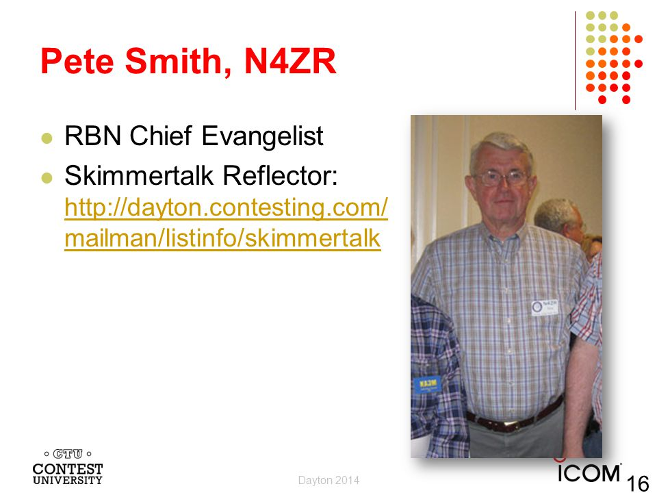 Pete Smith, N4ZR RBN Chief Evangelist