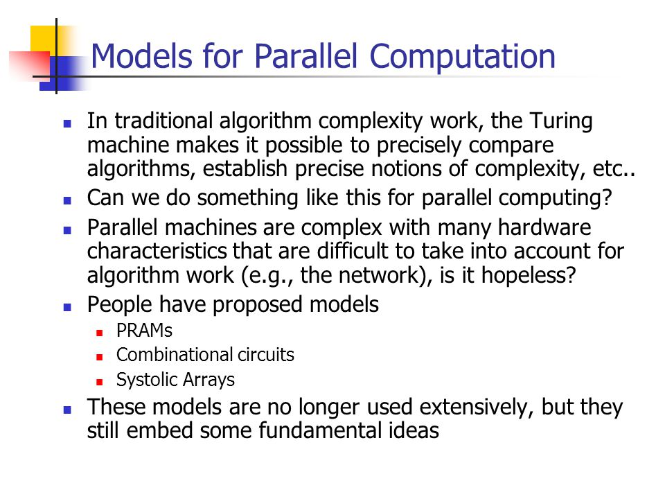 Models for Parallel Computation