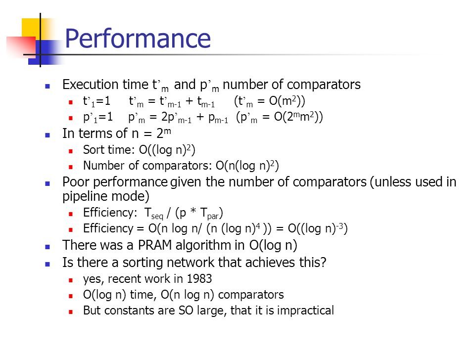 Performance Execution time t'm and p'm number of comparators