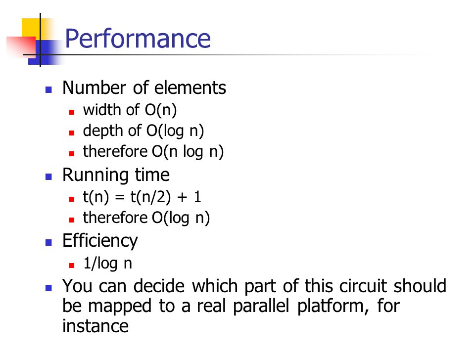 Performance Number of elements Running time Efficiency