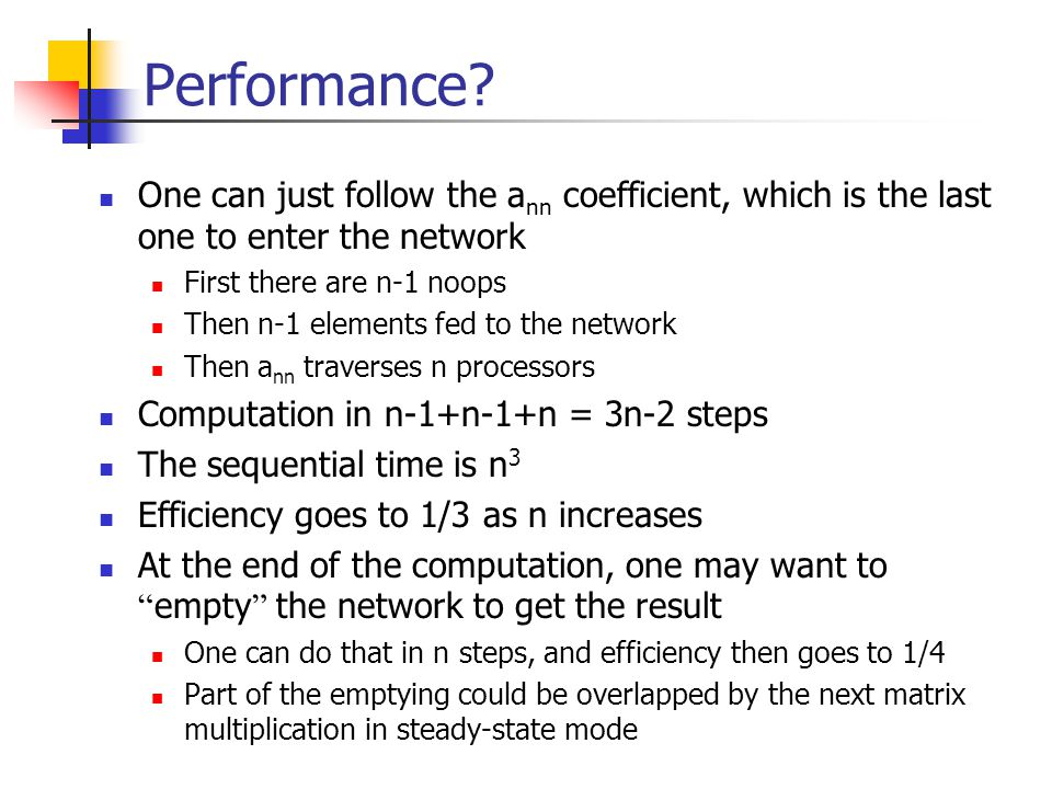 Performance One can just follow the ann coefficient, which is the last one to enter the network. First there are n-1 noops.