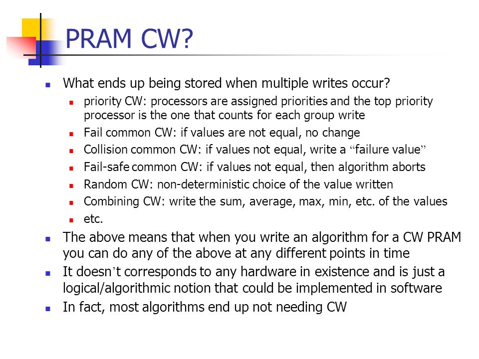 PRAM CW What ends up being stored when multiple writes occur