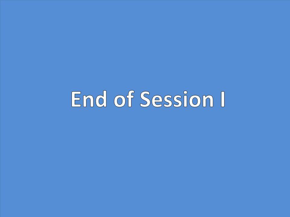 End of Session I