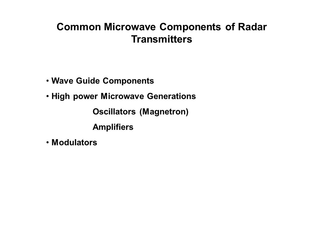 Common Microwave Components of Radar Transmitters