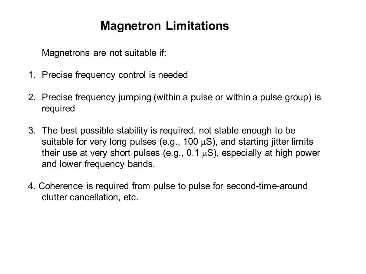 Magnetron Limitations