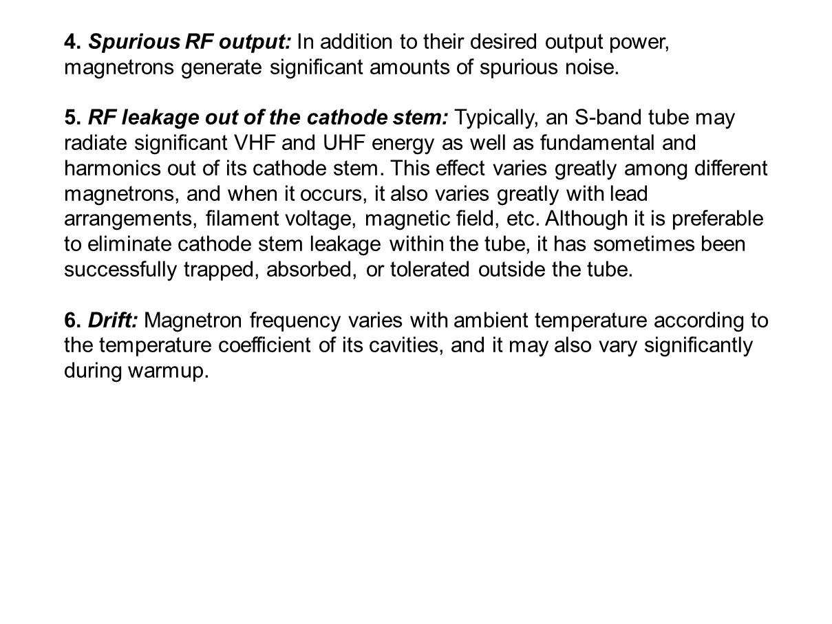 4. Spurious RF output: In addition to their desired output power,