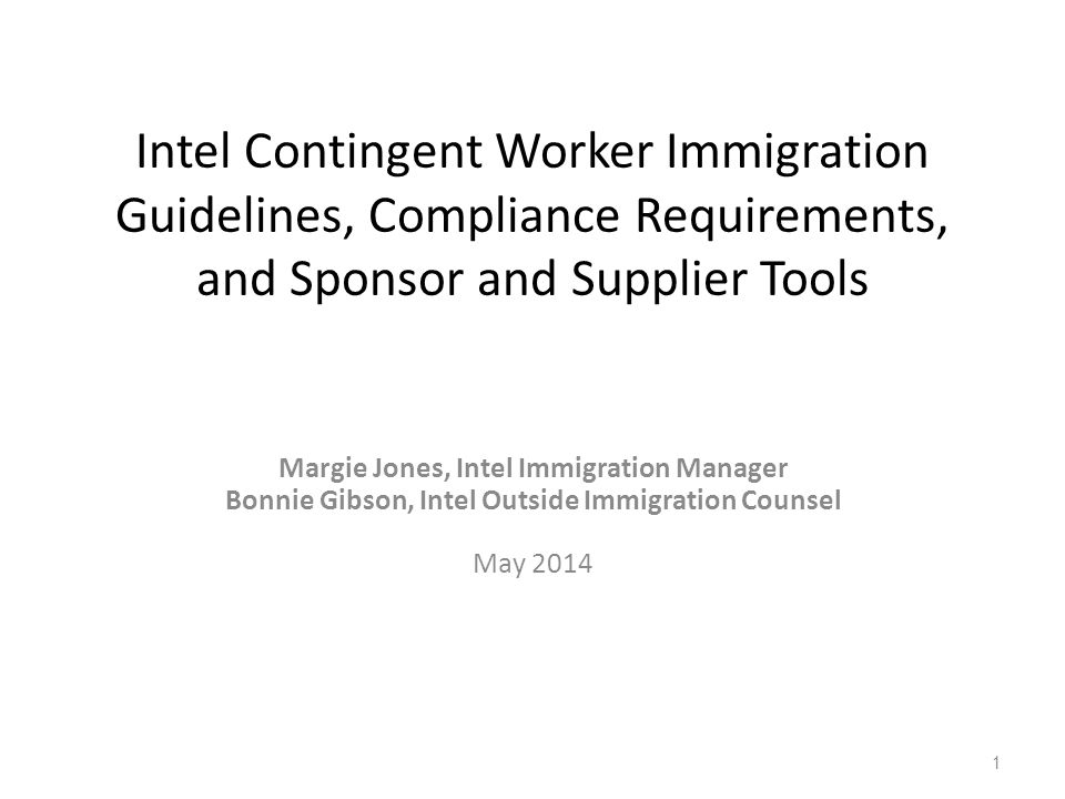 Intel Contingent Worker Immigration Guidelines, Compliance Requirements, and Sponsor and Supplier Tools