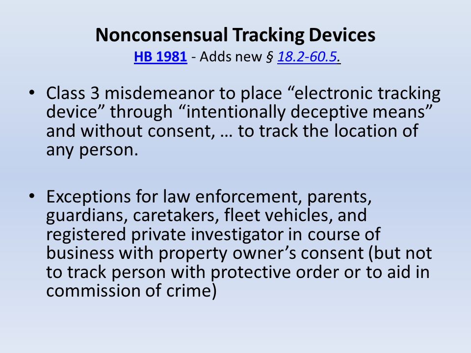Nonconsensual Tracking Devices HB 1981 - Adds new § 18.2-60.5.