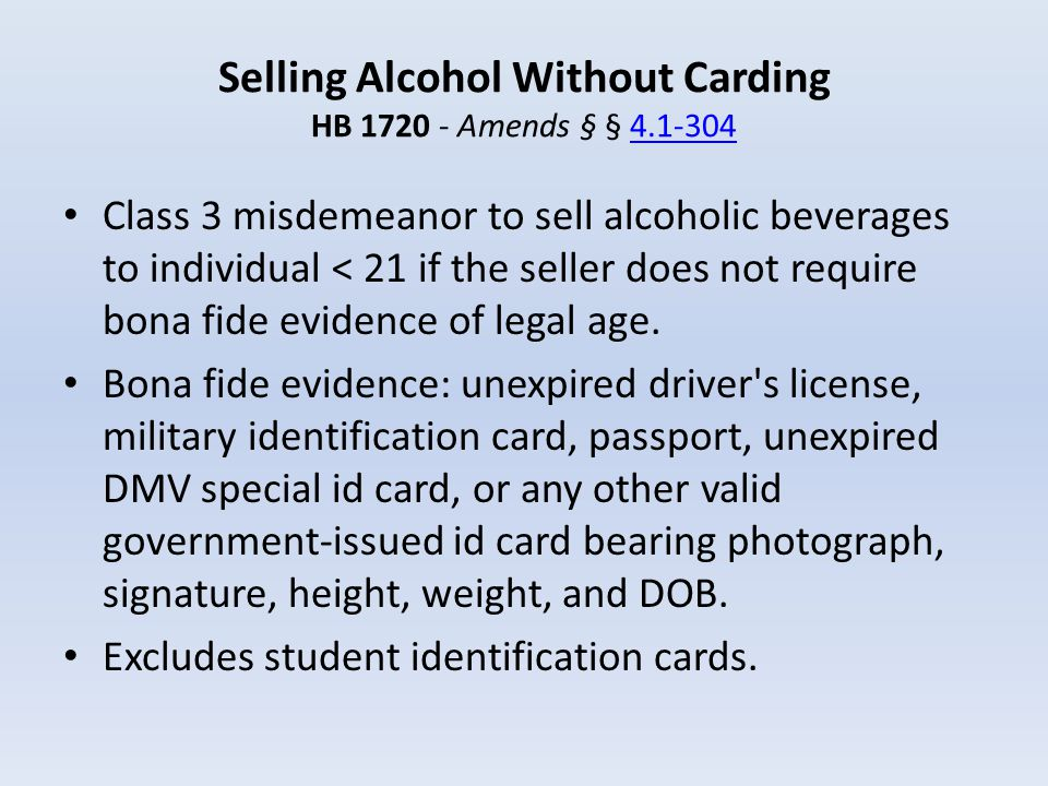 Selling Alcohol Without Carding HB 1720 - Amends § § 4.1-304