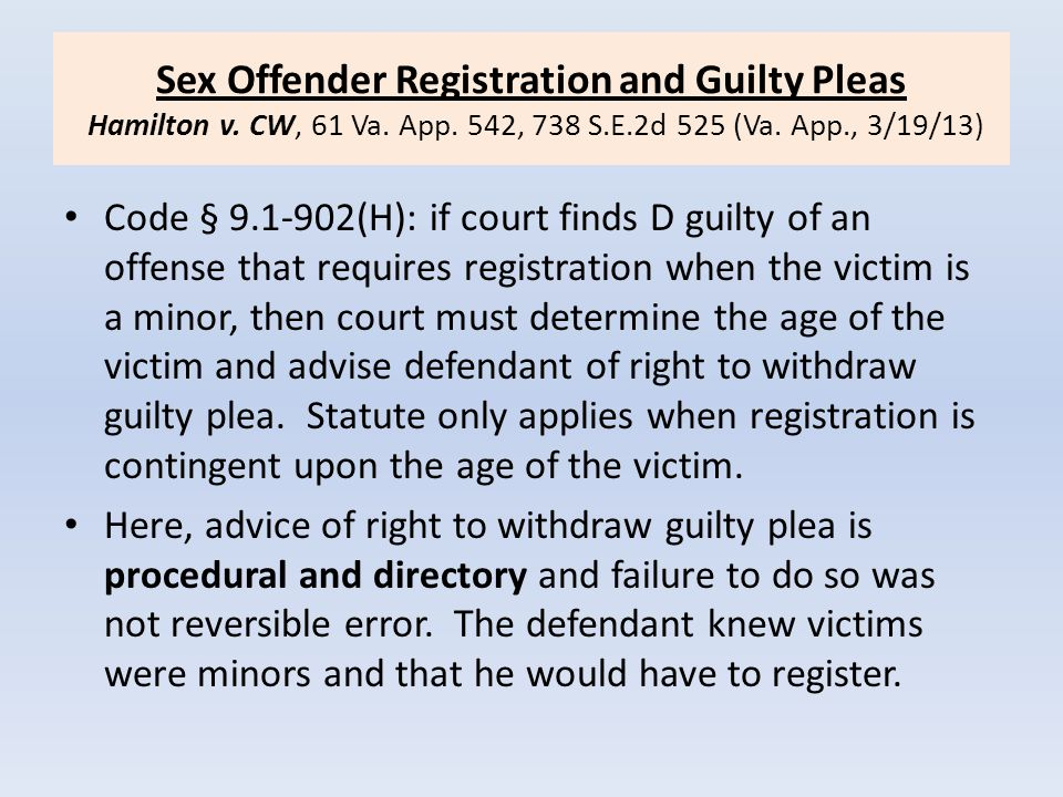 Sex Offender Registration and Guilty Pleas Hamilton v. CW, 61 Va. App