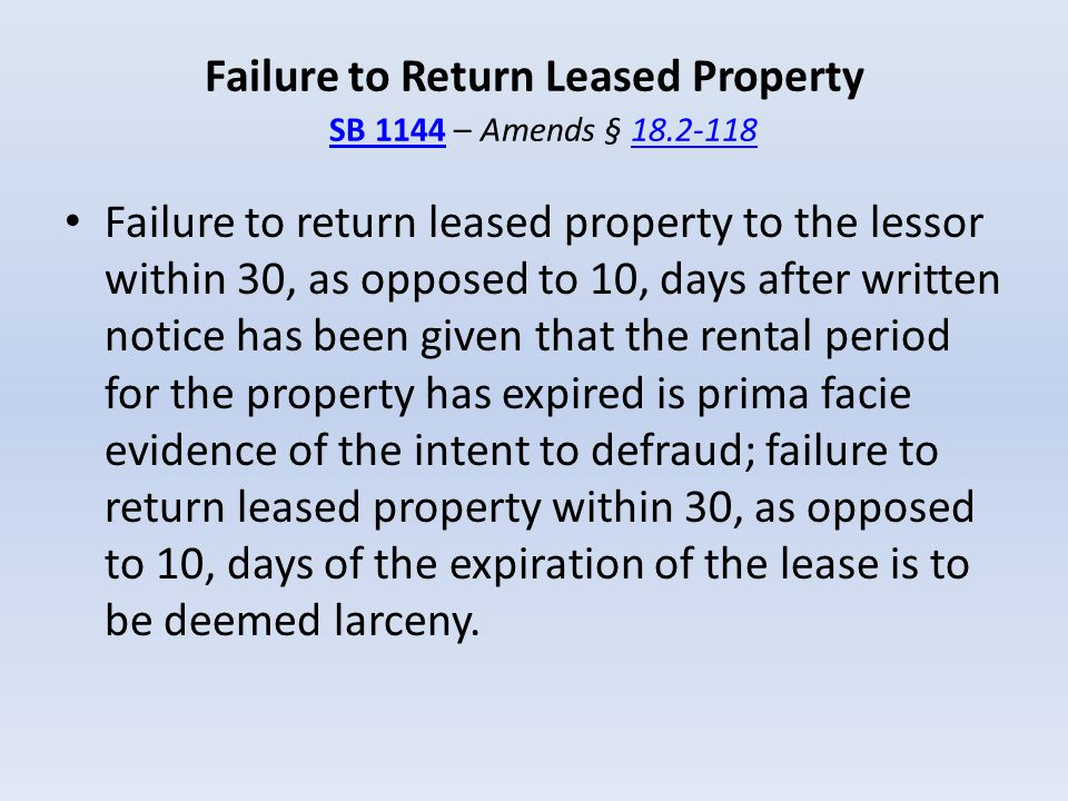 Failure to Return Leased Property SB 1144 – Amends § 18.2-118